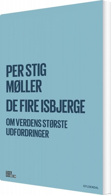 De Fire Isbjerge - Per Stig Møller - Bog