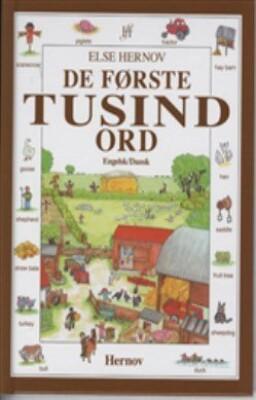 De Første Tusind Ord - Engelsk/dansk - Else Hernov - Bog