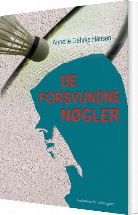 Billede af De Forsvundne Nøgler - Annlie Gehrke Hansen - Bog