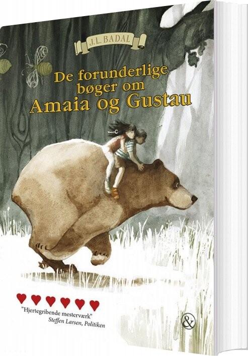 Image of   De Forunderlige Bøger Om Amaia Og Gustau - J.l. Badal - Bog