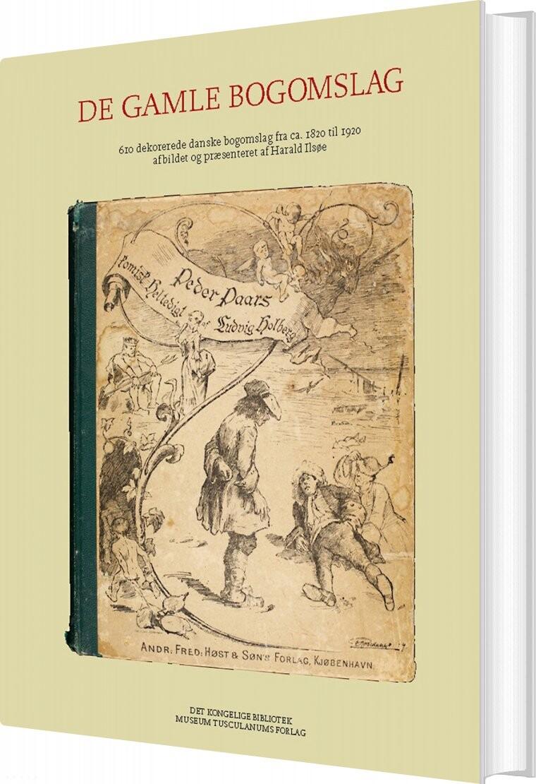 Billede af De Gamle Bogomslag - Harald Illsøe - Bog