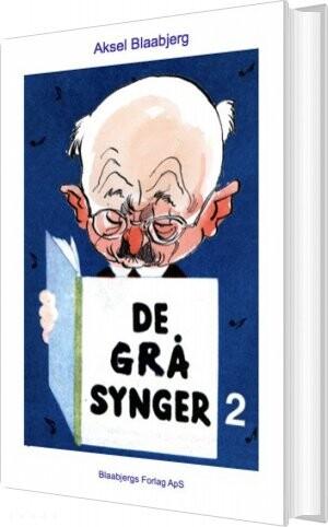 Billede af De Grå Synger 2 - Med Noder - Aksel Blaabjerg - Bog