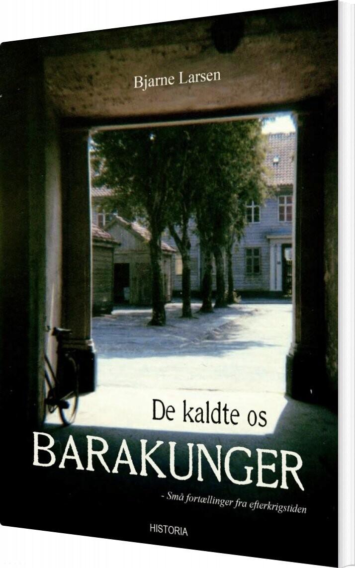 Image of   De Kaldte Os Barakunger - Bjarne Steen Larsen - Bog