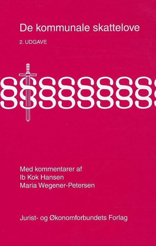 Image of   De Kommunale Skattelove - 2. Udgave - Hansen I - Bog