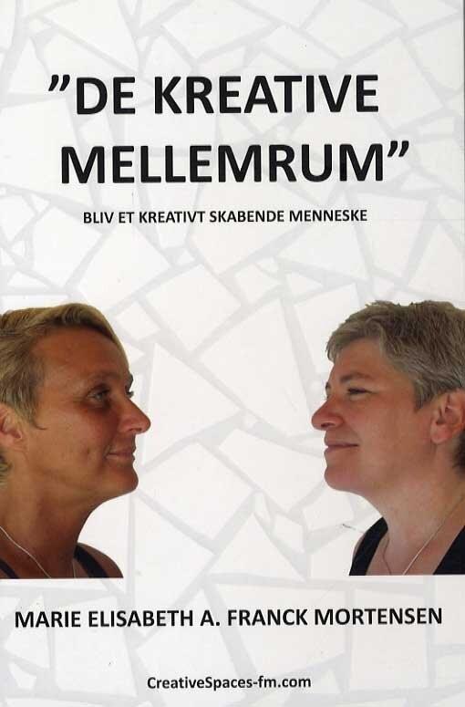 """Image of   """"de Kreative Mellemrum"""" - Marie Elisabeth Arberg Franck Mortensen - Bog"""