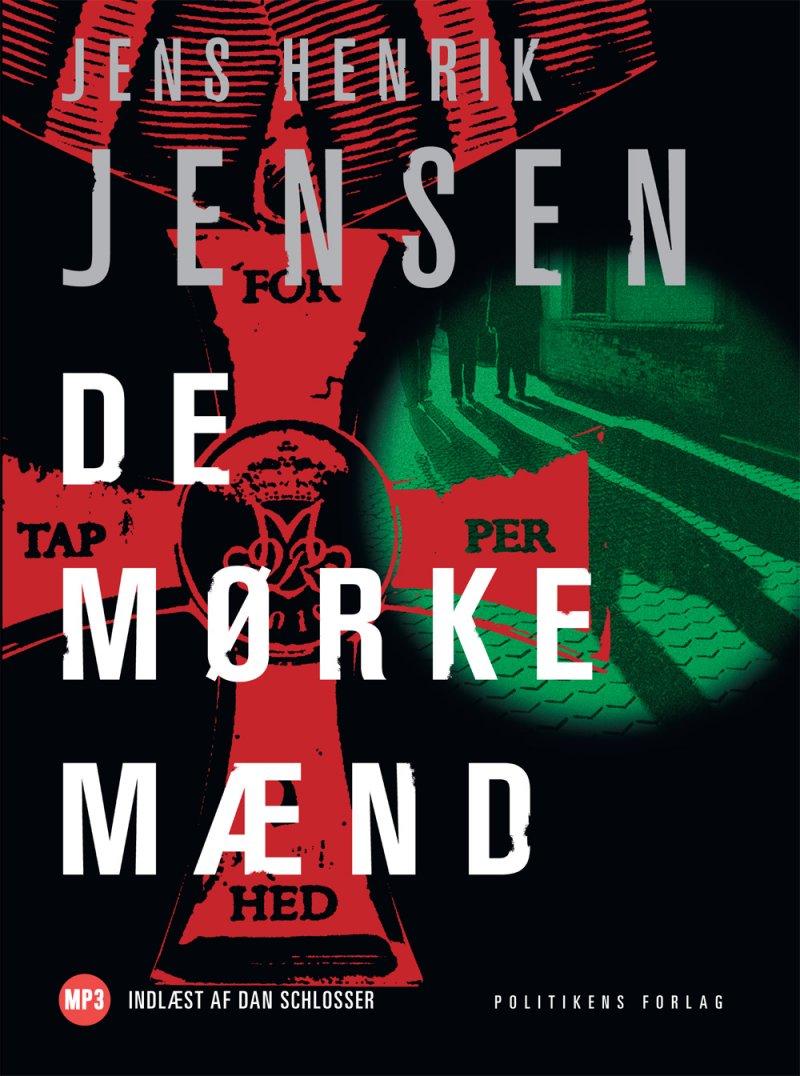 Image of   De Mørke Mænd - Jens Henrik Jensen - Cd Lydbog