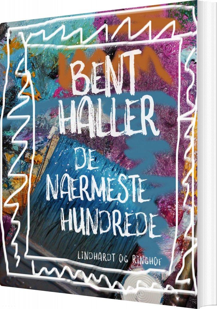 Image of   De Nærmeste Hundrede - Bent Haller - Bog