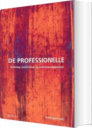 Image of   De Professionelle - Katrin Hjort - Bog