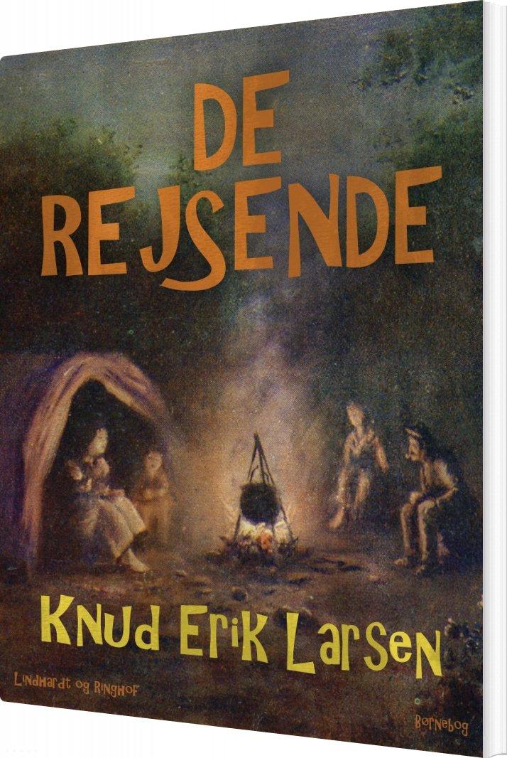De Rejsende - Knud Erik Larsen - Bog