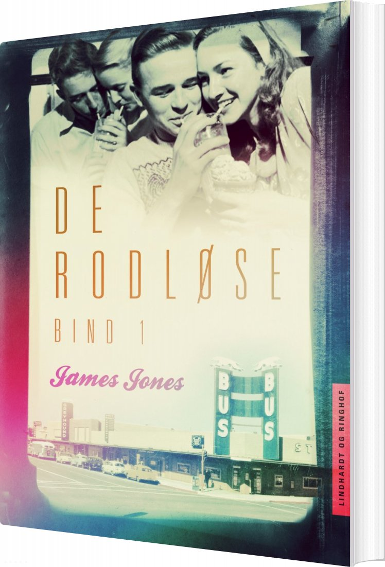 De Rodløse Bind 1 - James Jones - Bog