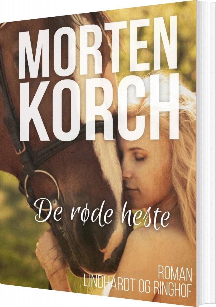 De Røde Heste - Morten Korch - Bog
