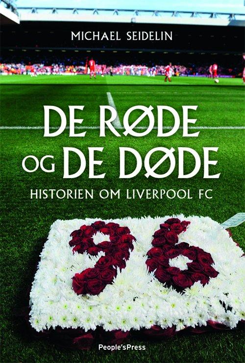 Image of   De Røde Og De Døde - Michael Seidelin - Bog