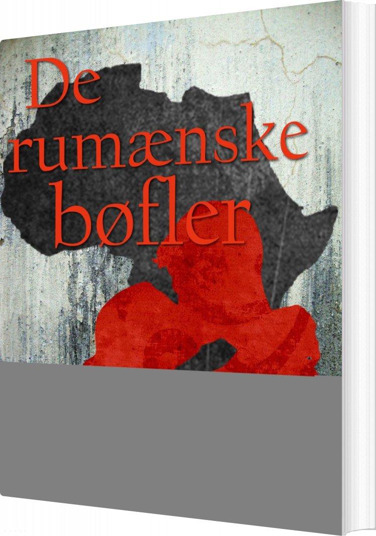 Billede af De Rumænske Bøfler - Inge Eriksen - Bog