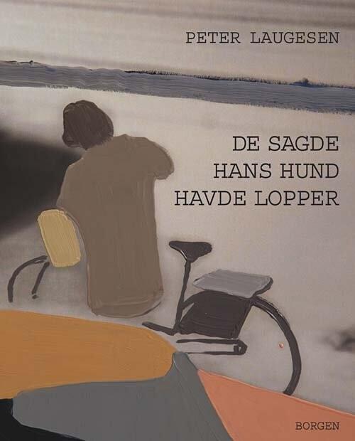 Image of   De Sagde Hans Hund Havde Lopper - Peter Laugesen - Bog