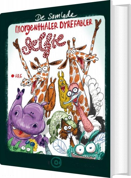 De Samlede Morgenthaler Dyrefabler: Selfie - Anders Morgenthaler - Bog