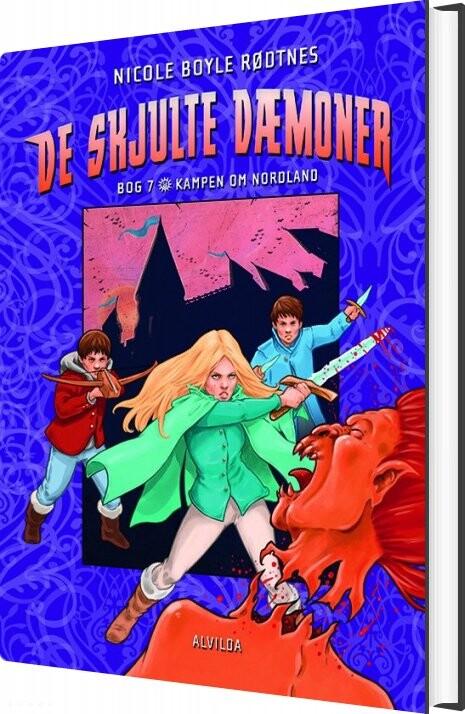De Skjulte Dæmoner 7: Kampen Om Nordland - Nicole Boyle Rødtnes - Bog