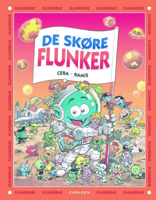 De Skøre Flunker - Joaquín Cera - Bog