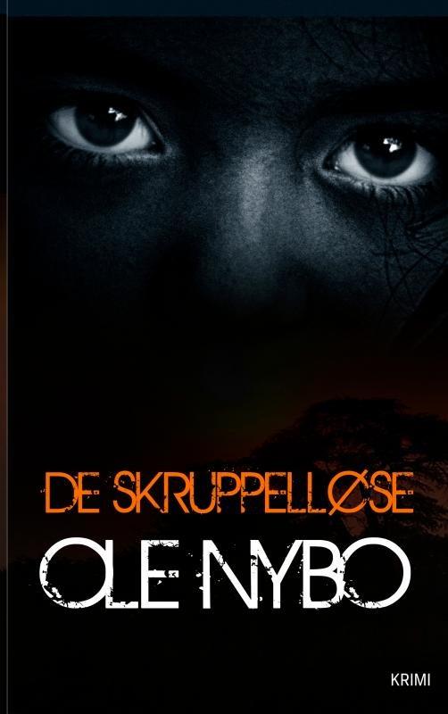 De Skruppelløse - Ole Nybo - Bog