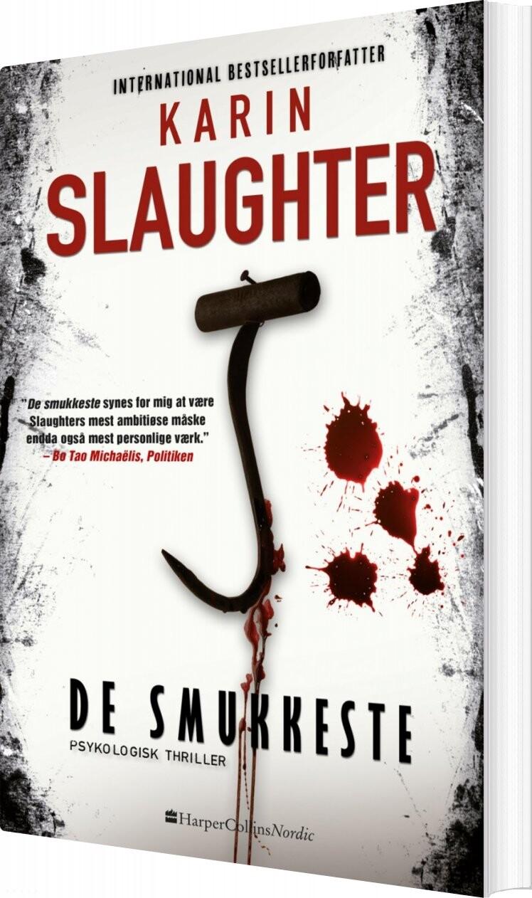 De Smukkeste - Karin Slaughter - Bog