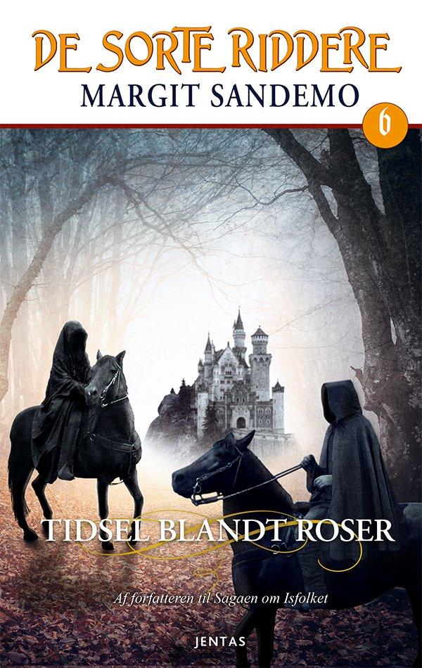 De Sorte Riddere 6 - Tidsel Blandt Roser - Margit Sandemo - Cd Lydbog