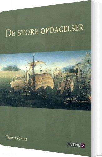 Image of   De Store Opdagelser - Thomas Ohrt - Bog
