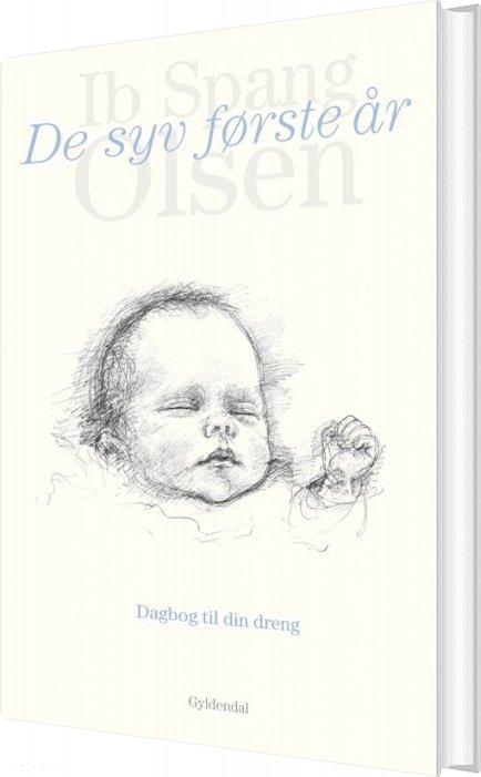 Image of   De Syv Første år - Ib Spang Olsen - Bog