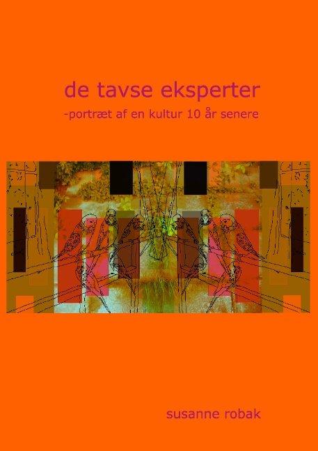 Image of   De Tavse Eksperter - Susanne Robak - Bog