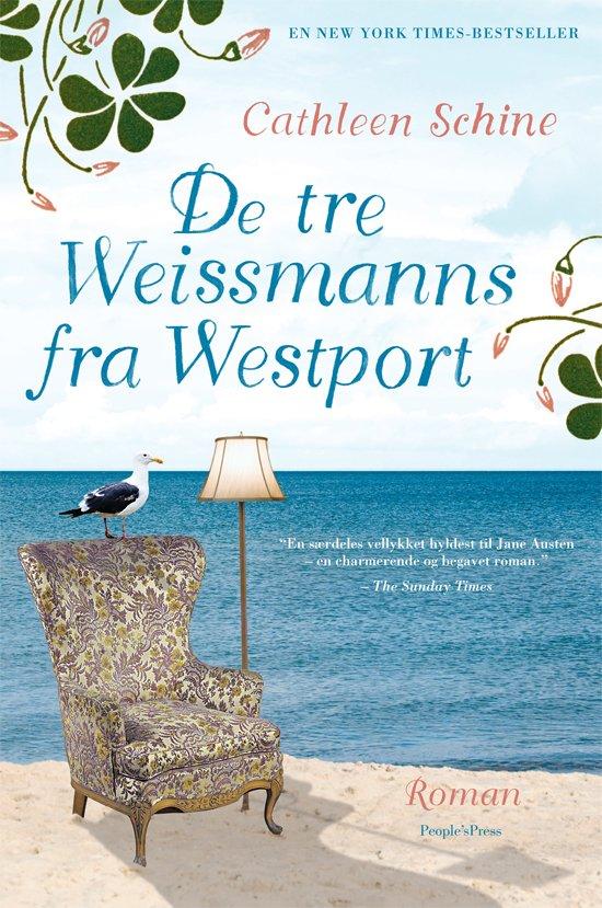 Image of   De Tre Weissmanns Fra Westport - Cathleen Schine - Bog