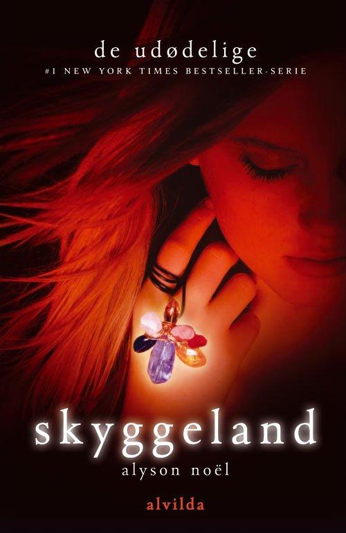 De Udødelige 3: Skyggeland - Alyson NoÃ«l - Bog