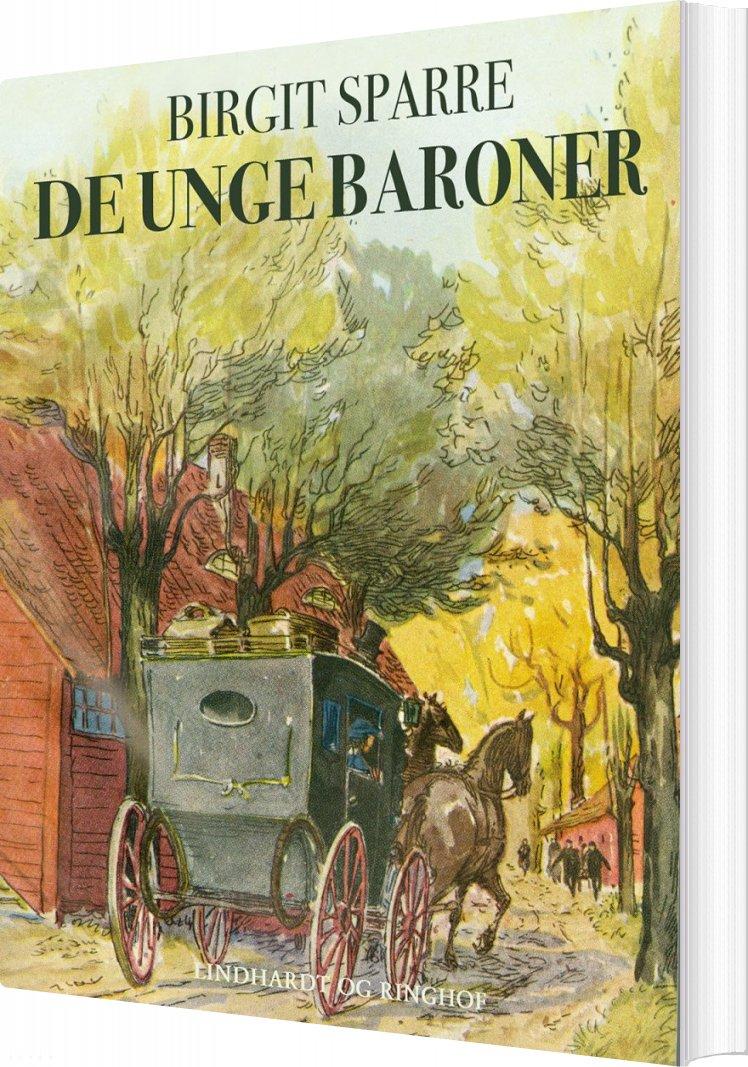 De Unge Baroner Glimringe 1860-1865 / De Unge Baroner - Birgit Sparre - Bog