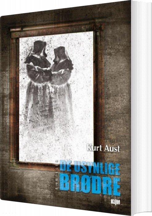 De Usynlige Brødre - Kurt Aust - Bog