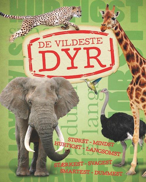 Billede af De Vildeste Dyr - Camilla De La Bédoyére - Bog