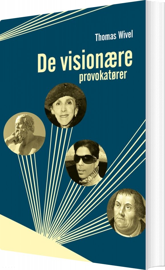 Image of   De Visionære Provokatører - Thomas Wivel - Bog