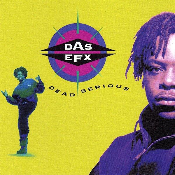 Image of   Das Efx - Dead Serious - Vinyl / LP