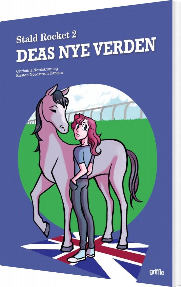 Image of   Deas Nye Verden - Christina Nordstrøm - Bog
