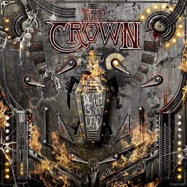 The Crown - Death Is Not Dead - Vinyl / LP