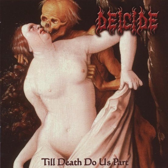 Image of   Deicide - Till Death Do Us Part - CD
