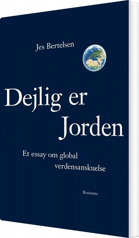 Image of   Dejlig Er Jorden - Jes Bertelsen - Bog