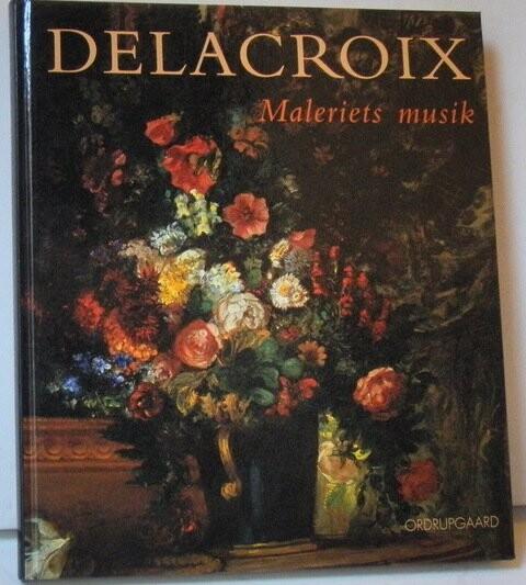 Image of   Delacroix - Maleriets Musik - Fonsmark - Bog