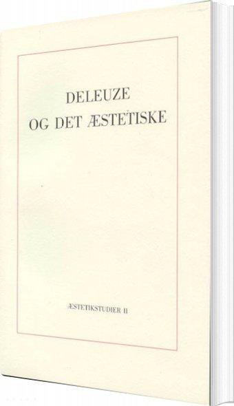 Billede af Deleuze Og Det æstetiske - Frederik Tygstrup - Bog