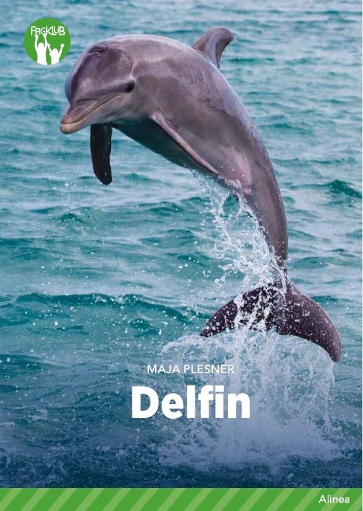 Image of   Delfin, Grøn Fagklub - Maja Plesner - Bog