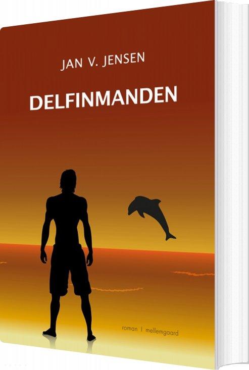 Delfinmanden - Jan Vraagaard Jensen - Bog