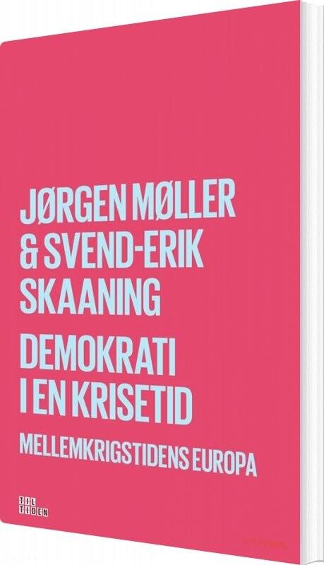 Image of   Demokrati I En Krisetid - Jørgen Møller - Bog