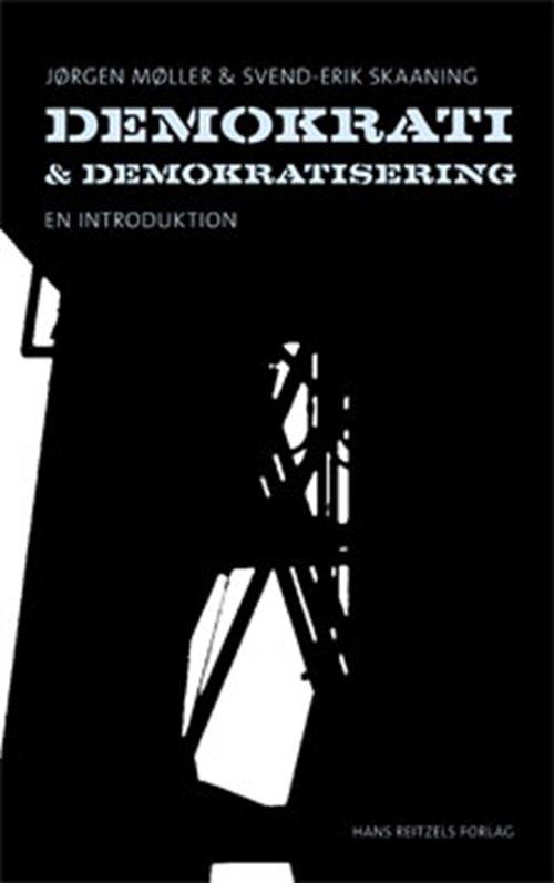 Image of   Demokrati Og Demokratisering - Jørgen Møller - Bog