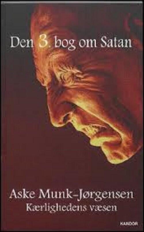 Den 3. Bog Om Satan - Aske Munk-jørgensen - Bog