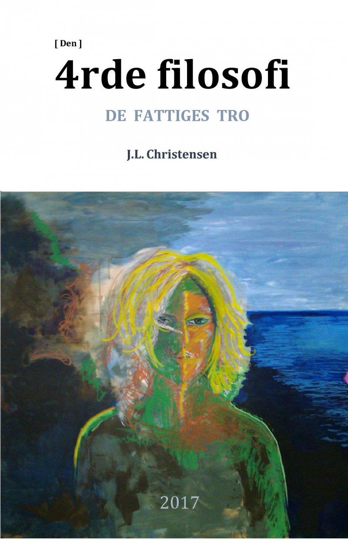 Image of   Den 4rde Filosofi - John Lynge Christensen - Bog