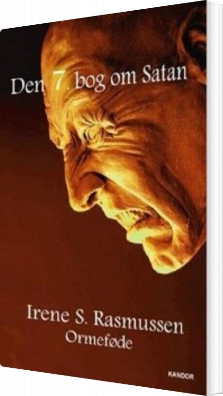 Den 7. Bog Om Satan - Irene S. Rasmussen - Bog