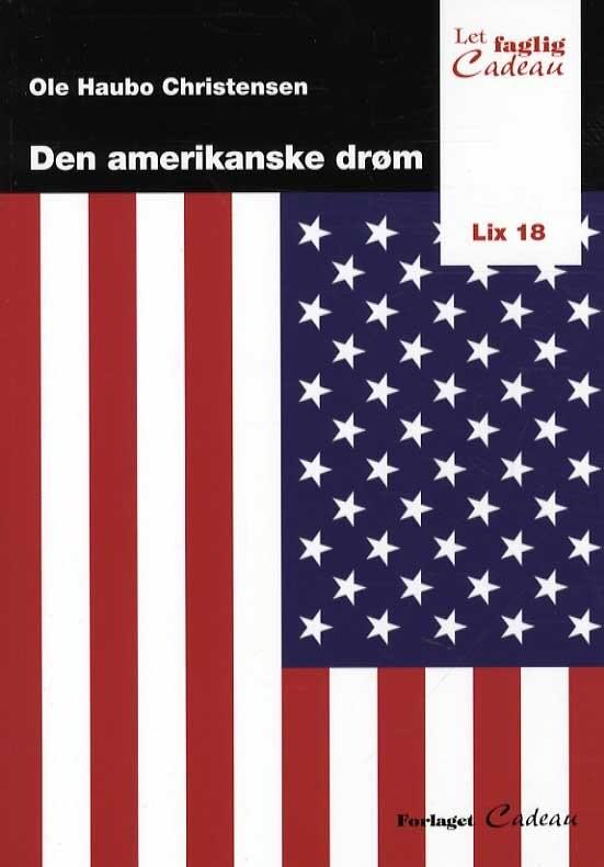 Image of   Den Amerikanske Drøm - Ole Haubo Christensen - Bog