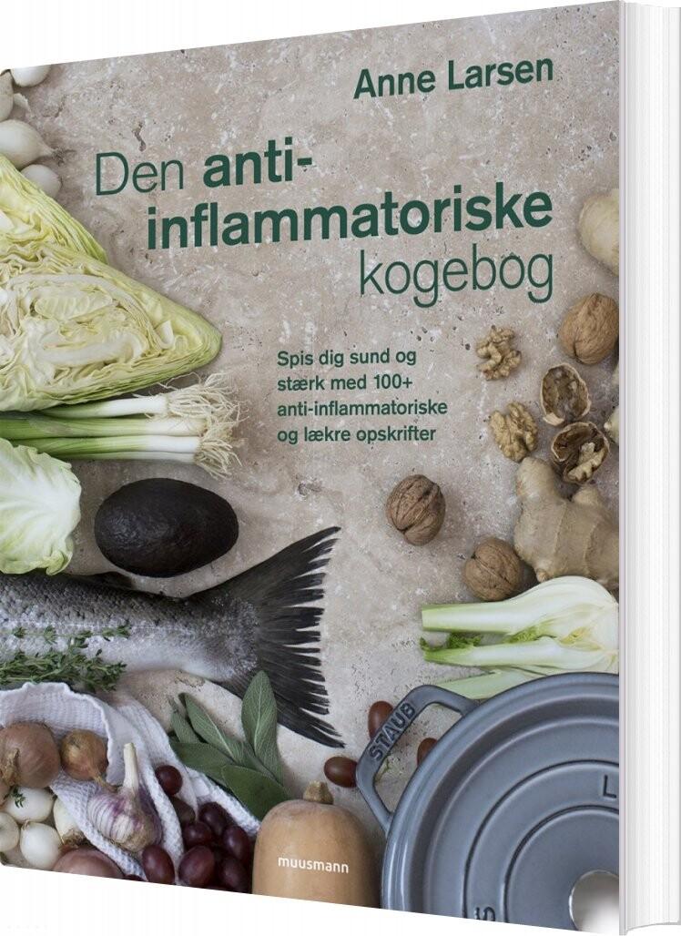 Image of   Den Anti-inflammatoriske Kogebog - Anne Larsen - Bog