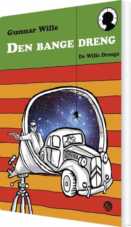 Image of   Den Bange Dreng - Gunnar Wille - Bog
